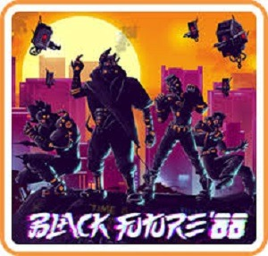 Black Future '88 video