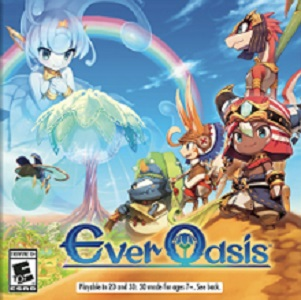 Ever Oasis facts