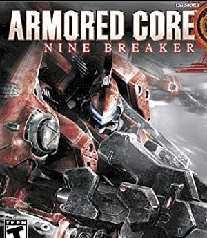 Armored Core Nine Breaker facts