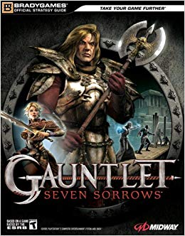 Gauntlet Seven Sorrows facts
