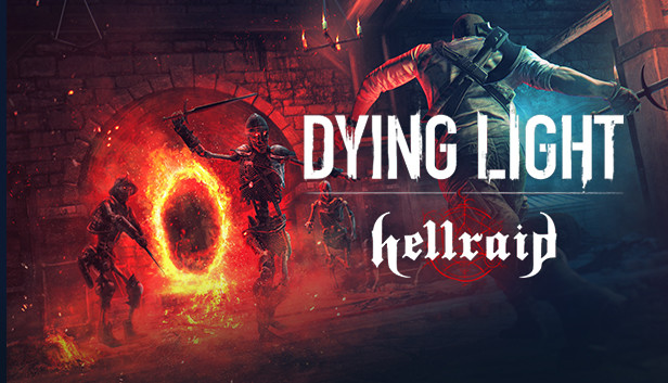 Dying Light Hellraid stats facts