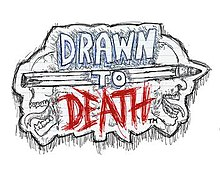 Drawn to Death statistics and facts