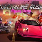 Adrenaline Rush: Miami Drive