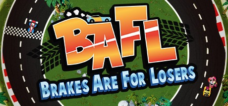 BAFL Brakes Are for Losers stats facts