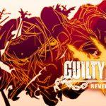 Guilty Gear Xrd: Revelator