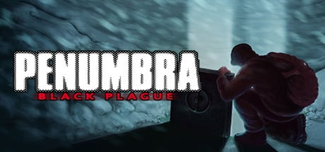 Penumbra Black Plague stats facts