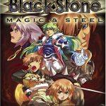 Black Stone: Magic & Steel