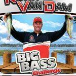 Kevin Van Dam's Big Bass Challenge