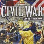 The History Channel: Civil War: Secret Missions