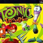 Tonic Trouble