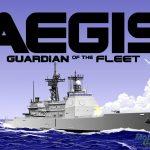 AEGIS: Guardian of the Fleet