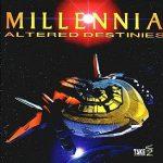 Millennia: Altered Destinies